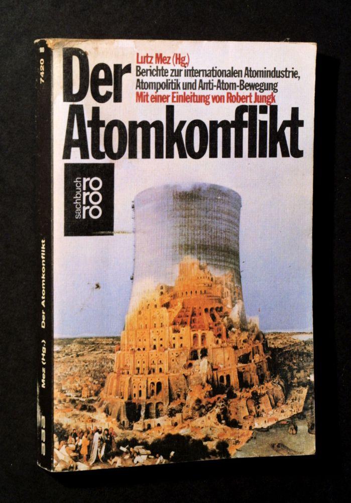 Lutz Mez - Der Atomkonflikt - Buch