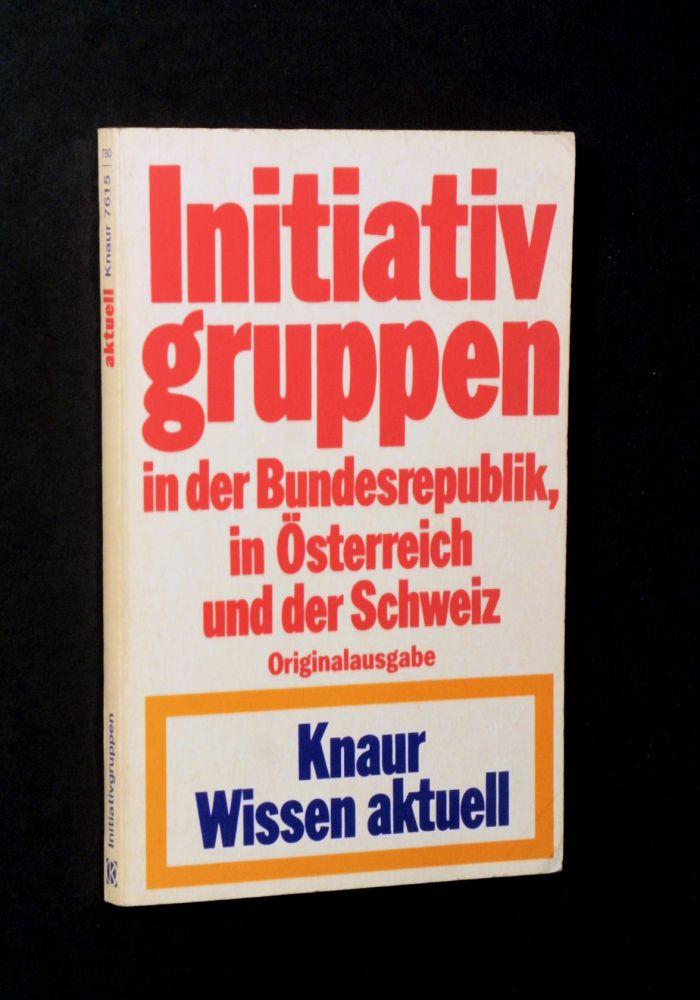 Falk Lohrengel - Initiativgruppen in der Bundesrepublik, in Österreich und der Schweiz - Buch
