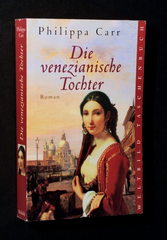 Philippa Carr - Die venezianische Tochter - Buch