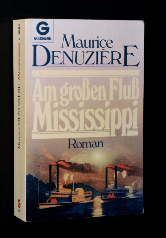 Maurice Denuzière - Am grossen Fluß Mississippi - Buch