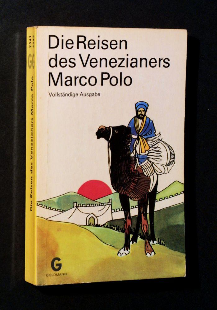 Marco Polo - Die Reisen des Venezianers Marco Polo - Buch