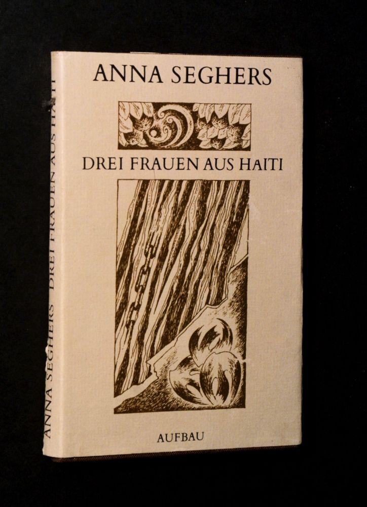 Anna Seghers - Drei Frauen aus Haiti - Buch