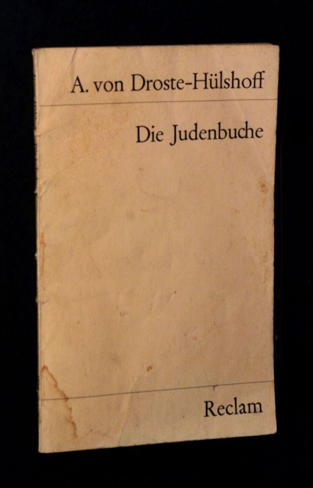 Annette von Droste-Hülshoff - Die Judenbuche - Heft