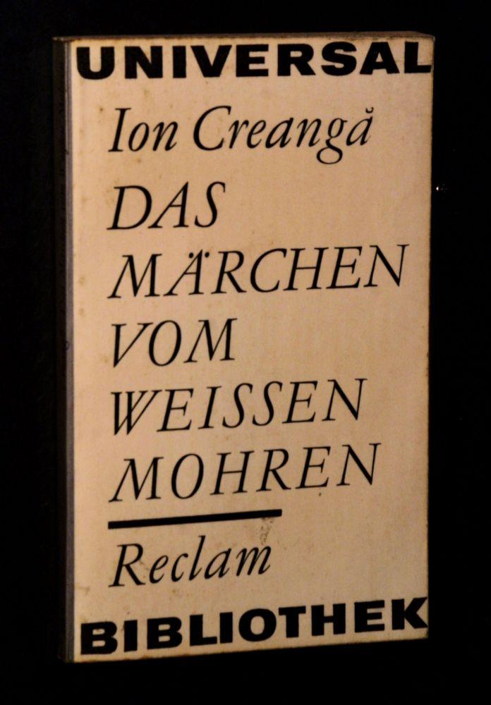 Ion Creanga - Das Märchen vom weissen Mohren - Buch