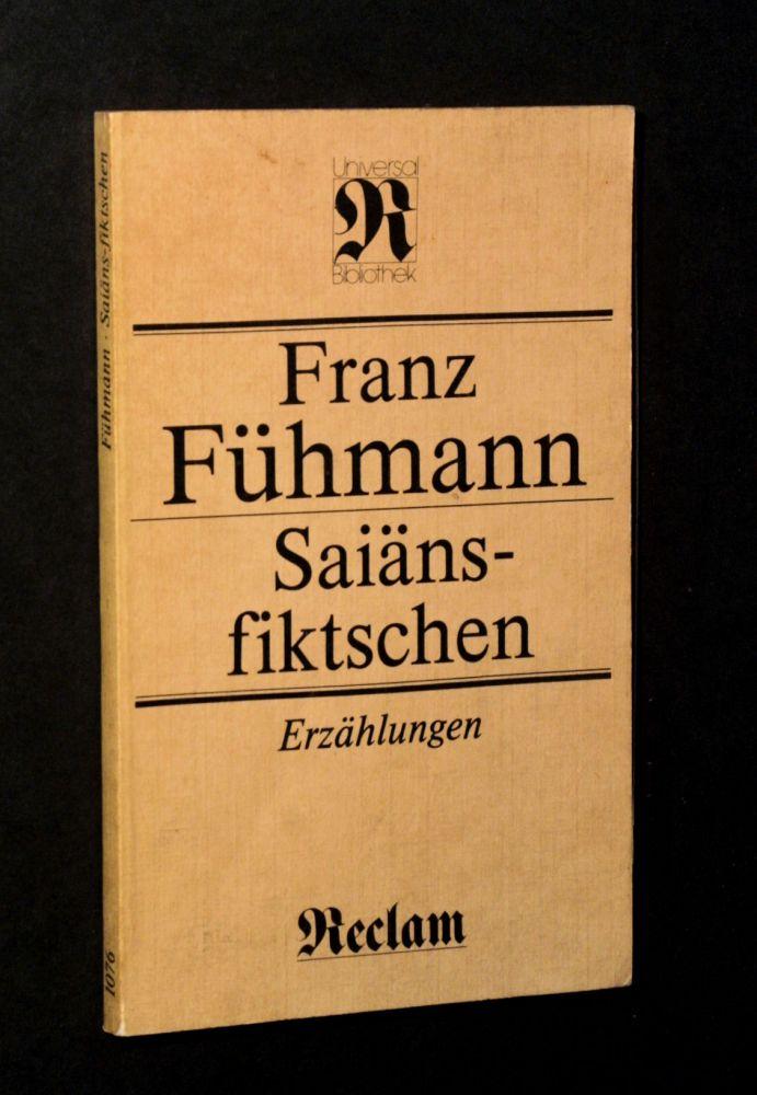 Franz Fühmann - Saiäns-Fiktschen - Buch