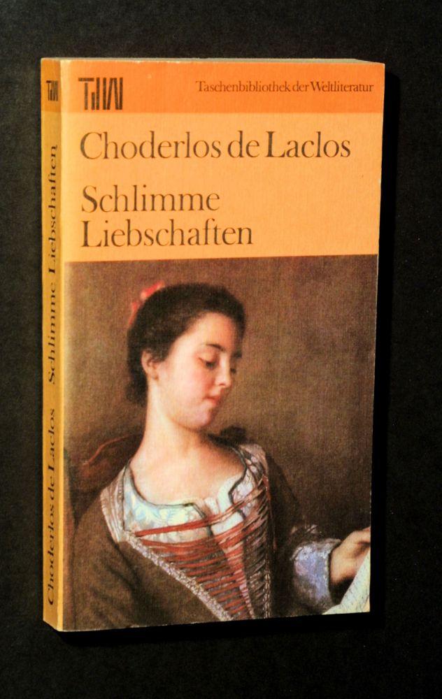 Choderlos de Laclos - Schlimme Liebschaften - Buch