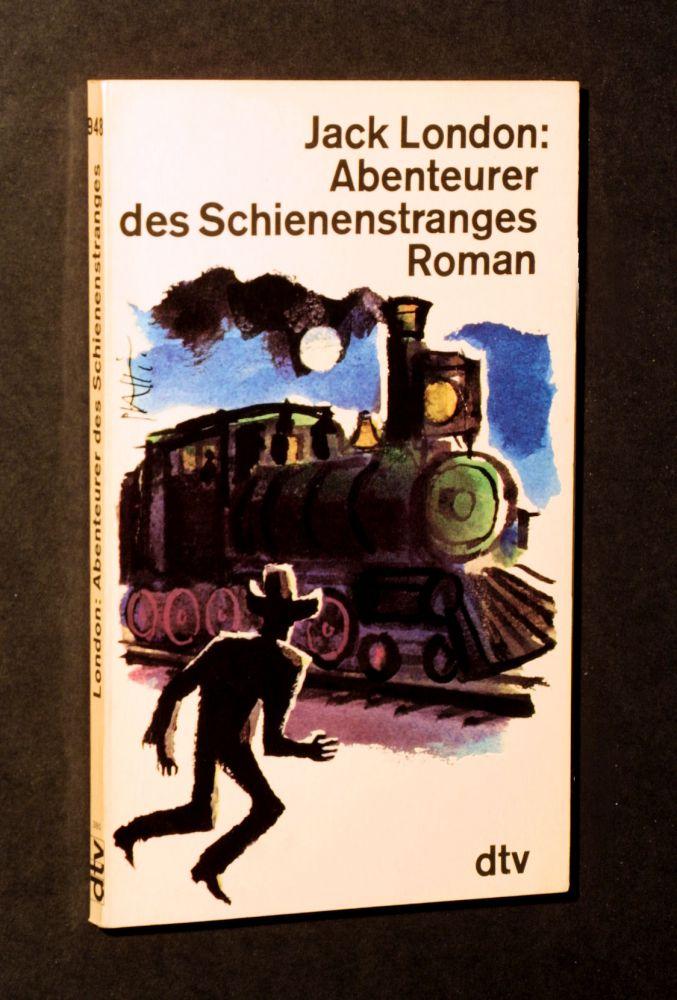 Jack London - Abenteurer des Schienenstranges. - Buch