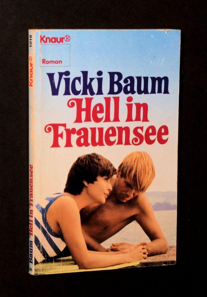 Hell in Frauensee - Vicki Baum