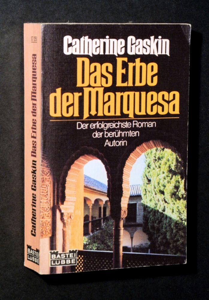 Catherine Gaskin - Das Erbe der Marquesa - Buch