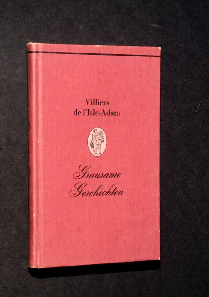 Auguste Villiers de l'Isle-Adam - Grausame Geschichten - Buch
