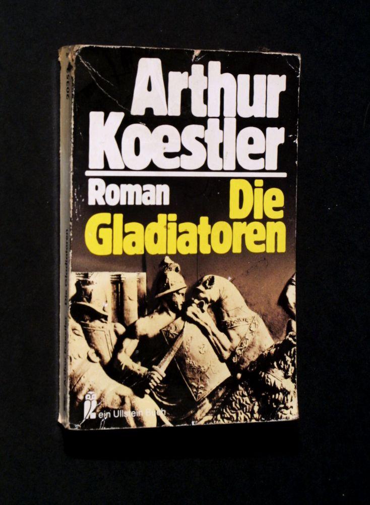 Arthur Koestler - Die Gladiatoren - Buch