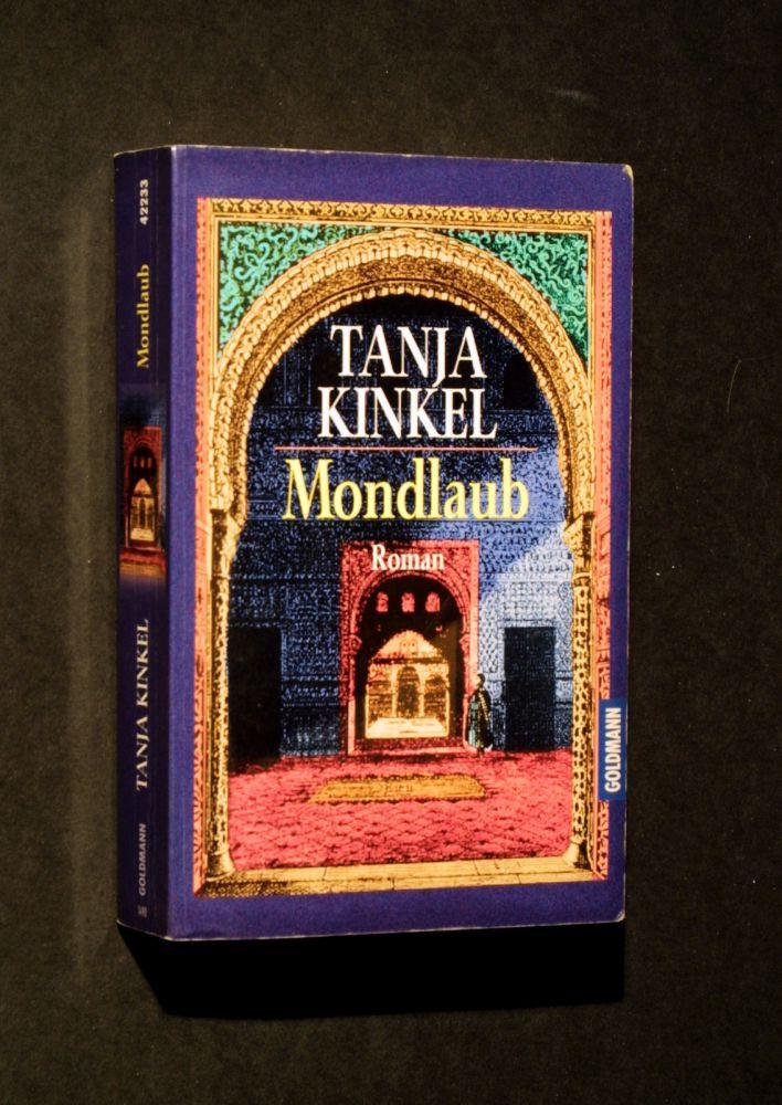 Tanja Kinkel - Mondlaub