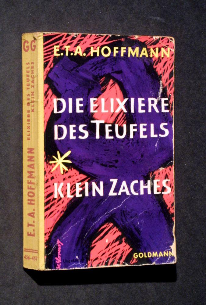 E.T.A. Hoffmann - Die Elexiere des Teufels / Klein Zaches - Buch