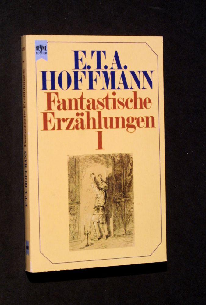E.T.A. Hoffmann - Fantastische Erzählungen - Buch