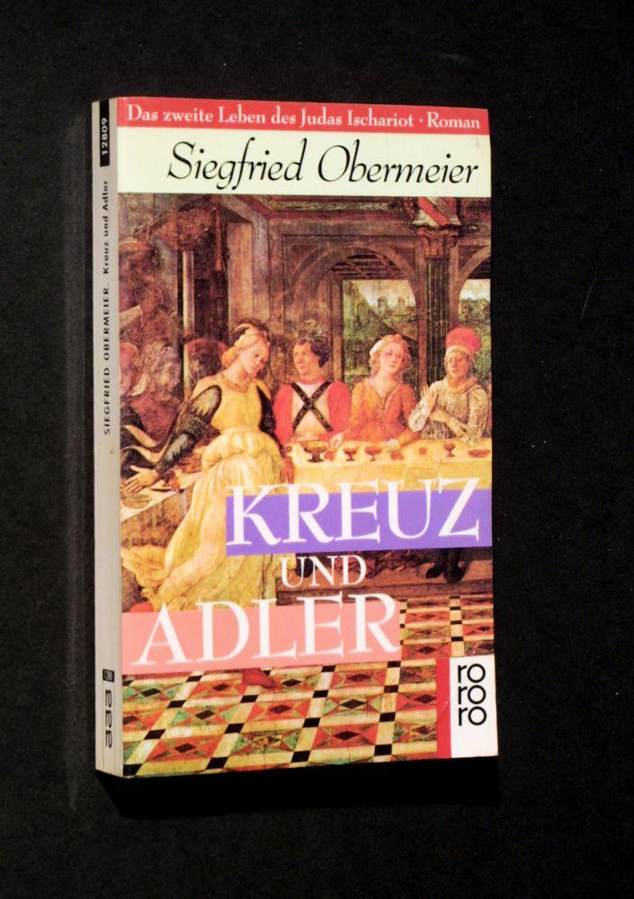 Siegfried Obermeier - Kreuz und Adler - Buch