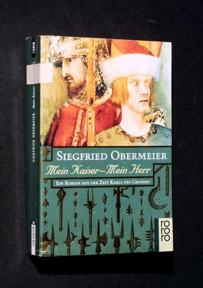 Siegfried Obermeier - Mein Kaiser - mein Herr - Buch