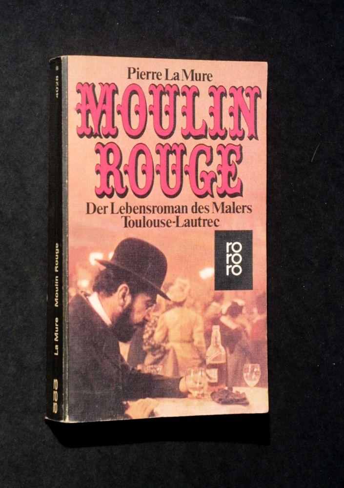 Pierre La Mure - Moulin Rouge - Buch
