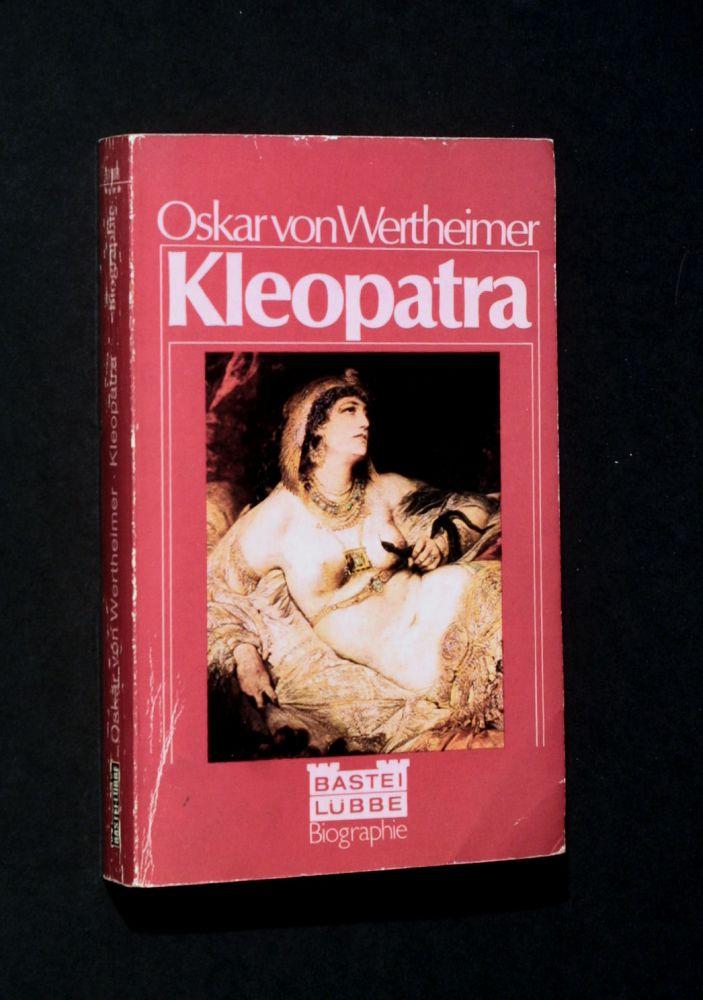 Oskar von Wertheimer - Kleopatra - Buch