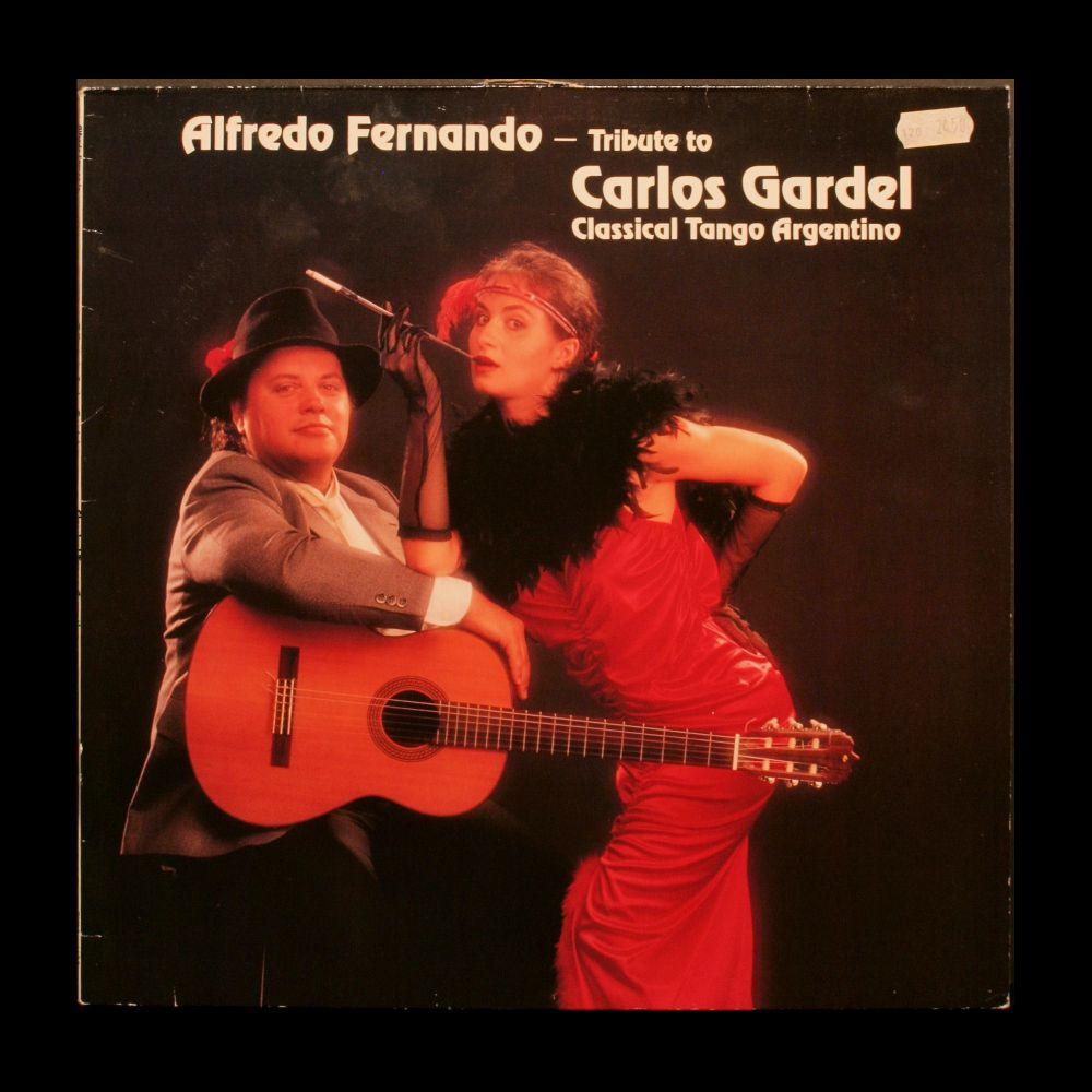 Alfredo Fernando - Tribute To Carlos Gardel - Classical Tango Argentino - Vinyl