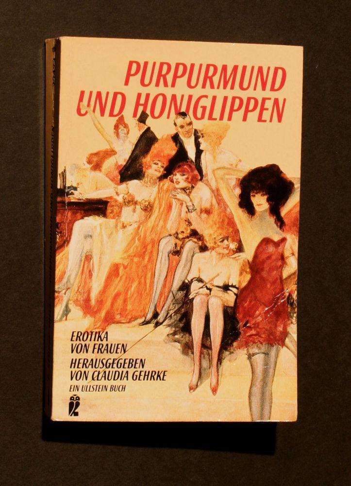 Claudia Gehrke - Purpurmund und Honiglippen - Buch