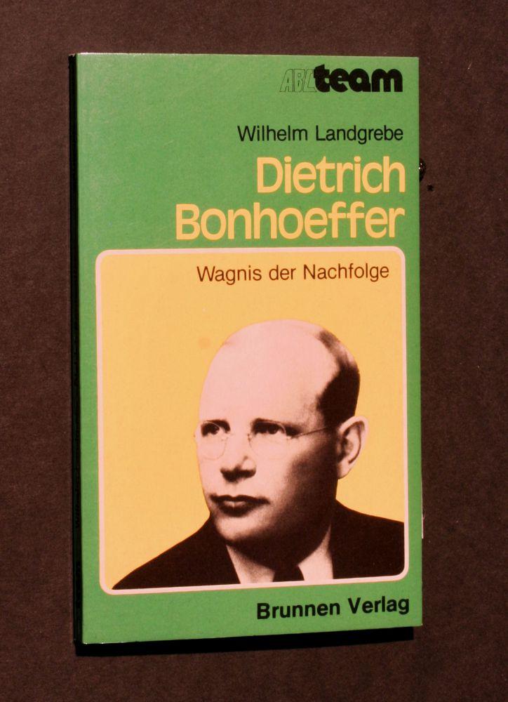Wilhelm Landgrebe - Dietrich Bonhoeffer - Buch