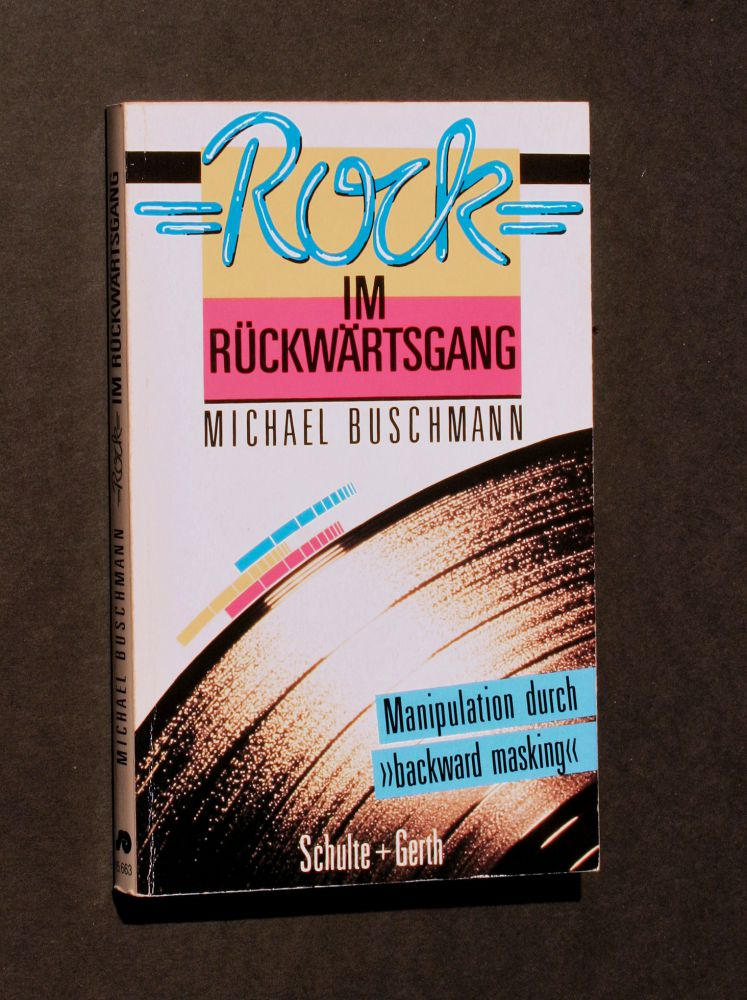 Michael Buschmann - Rock Im Rückwärtsgang - Buch