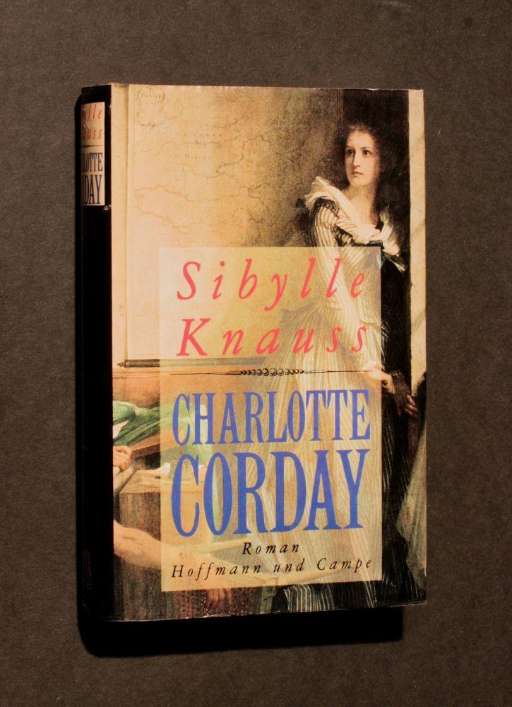 Sibylle Knauss - Charlotte Corday - Buch