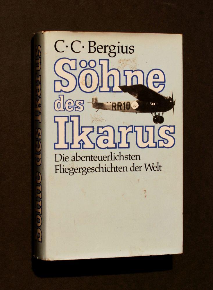 C. C. Bergius - Söhne des Ikarus - Buch