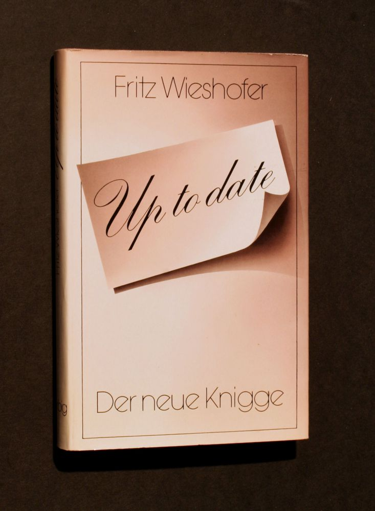 Fritz Wieshofer - Up to date - Buch