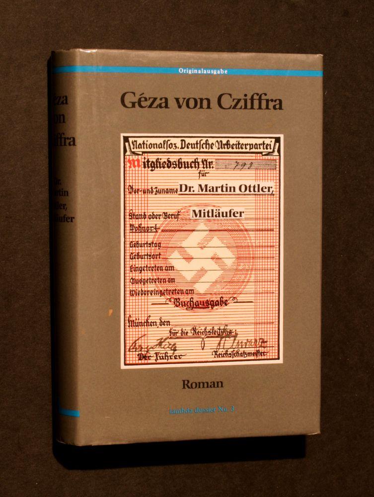 Geza von Cziffra - Dr. Martin Ottler, Mitläufer - Buch