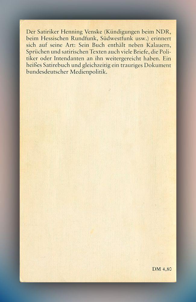Henning Venske - Das versendet sich oder Gesammelte Fettnäpfe