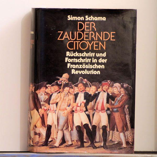 Simon Schama - Der zaudernde Citoyen - Buch
