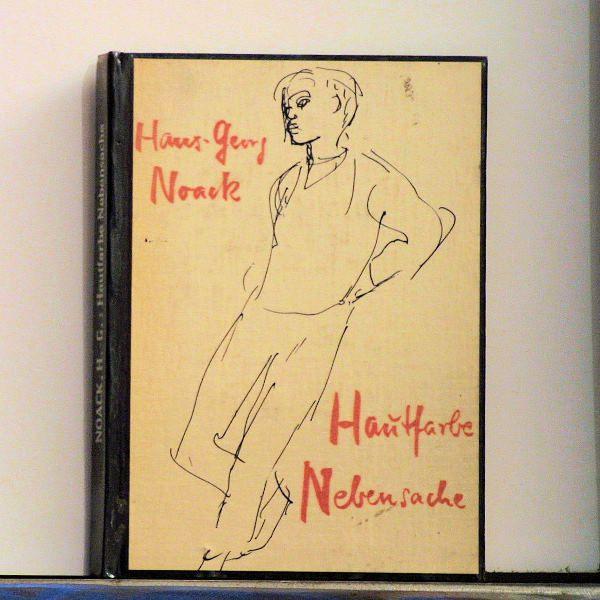Hans-Georg Noack - Hautfarbe Nebensache - Buch