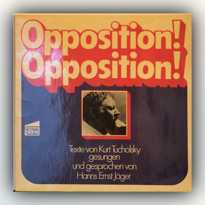 Kurt Tucholsky - Opposition! Opposition! - Vinyl