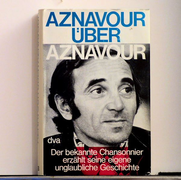 Charles Aznavour - Aznavour über Aznavour - Buch