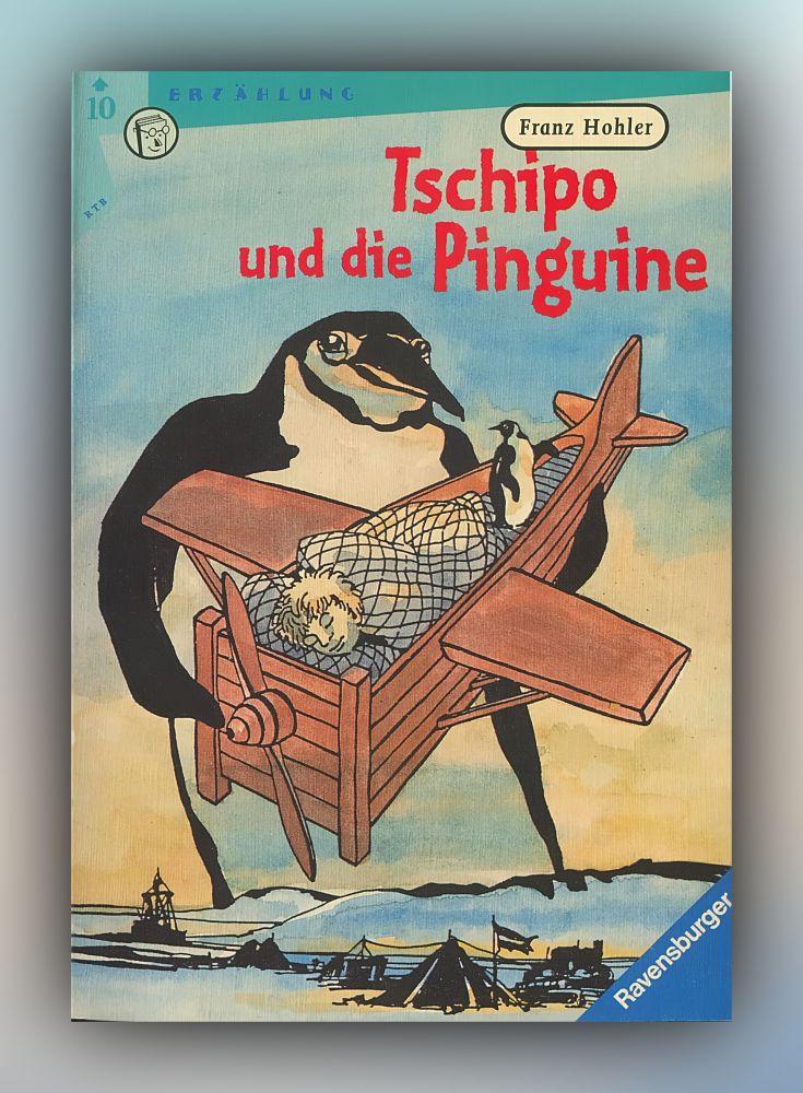 Franz Hohler - Tschipo und die Pinguine - Buch