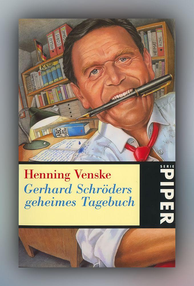 Henning Venske - Gerhard Schröders geheimesTagebuch - Buch