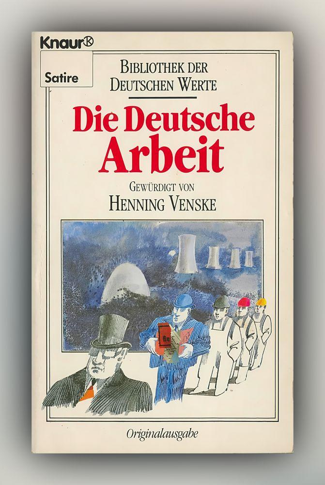 Henning Venske - Die Deutsche Arbeit - Buch