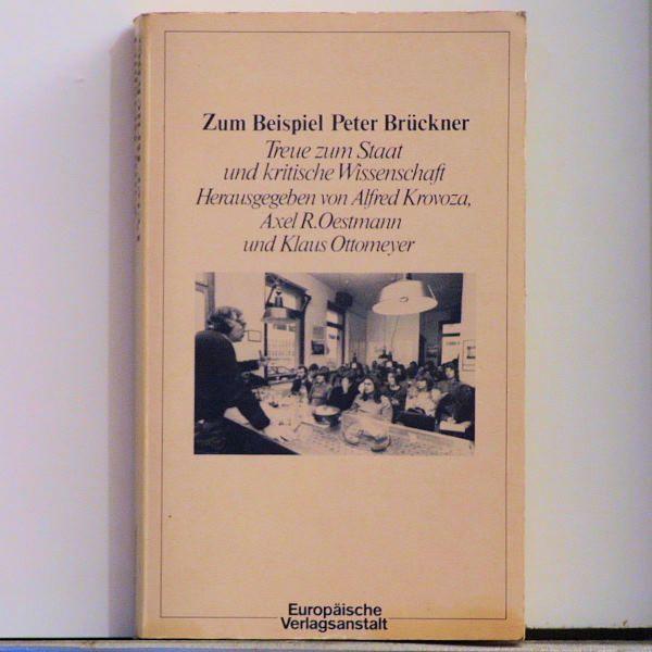 Alfred Krovoza & Axel R. Oestmann & Klaus Ottomeyer - Zum Beispiel Peter Brückner - Buch