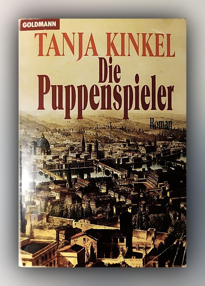 Tanja Kinkel - Die Puppenspieler - Buch