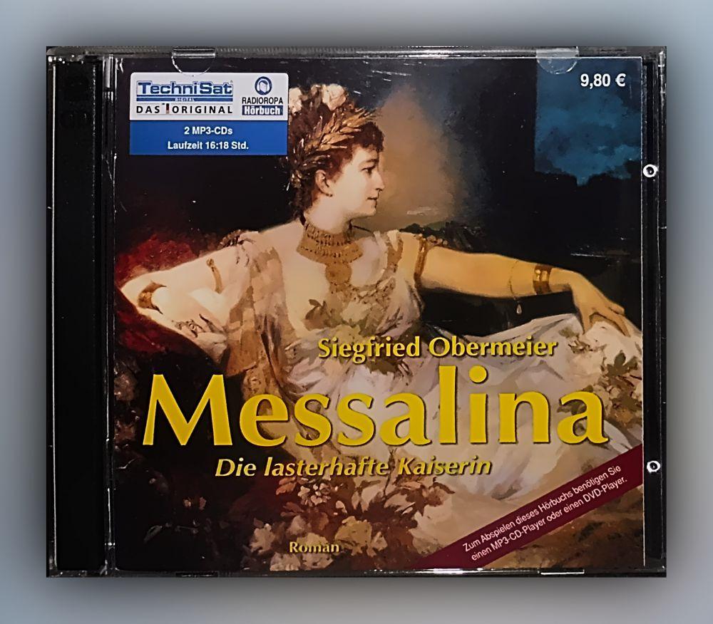 Siegfried Obermeier - Messalina Die lasterhafte Kaiserin - CD