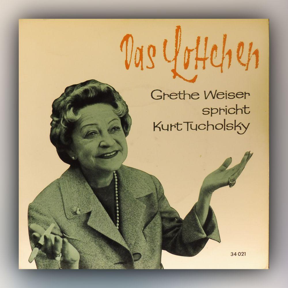Kurt Tucholsky - Grethe Weiser spricht Kurt Tucholsky - Vinyl