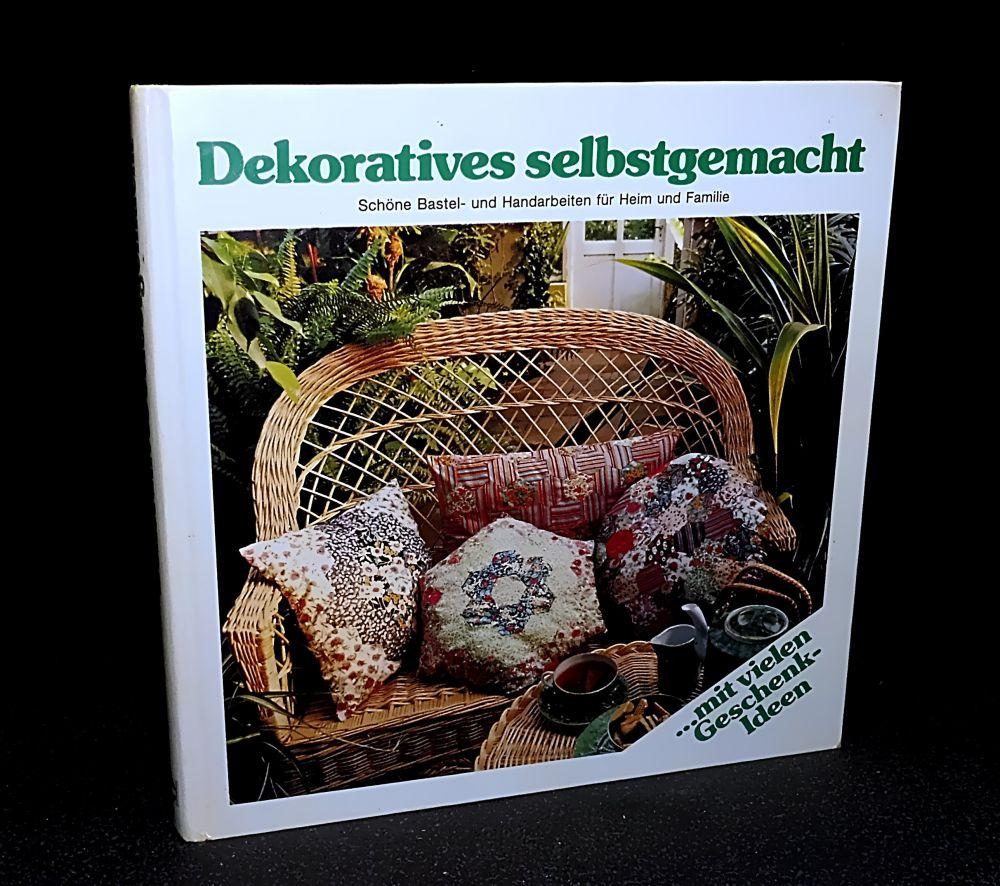 Dekoratives selbstgemacht - Buch