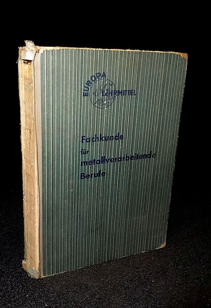Fachkunde für metallverarbeitende Berufe - Buch
