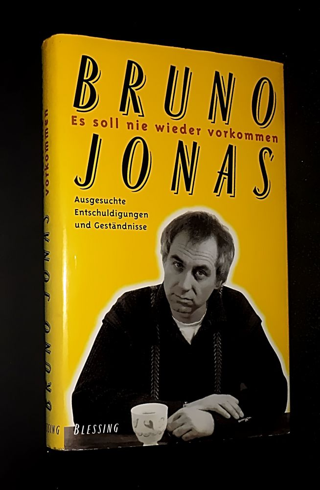 Bruno Jonas - Es soll nie wieder vorkommen - Buch