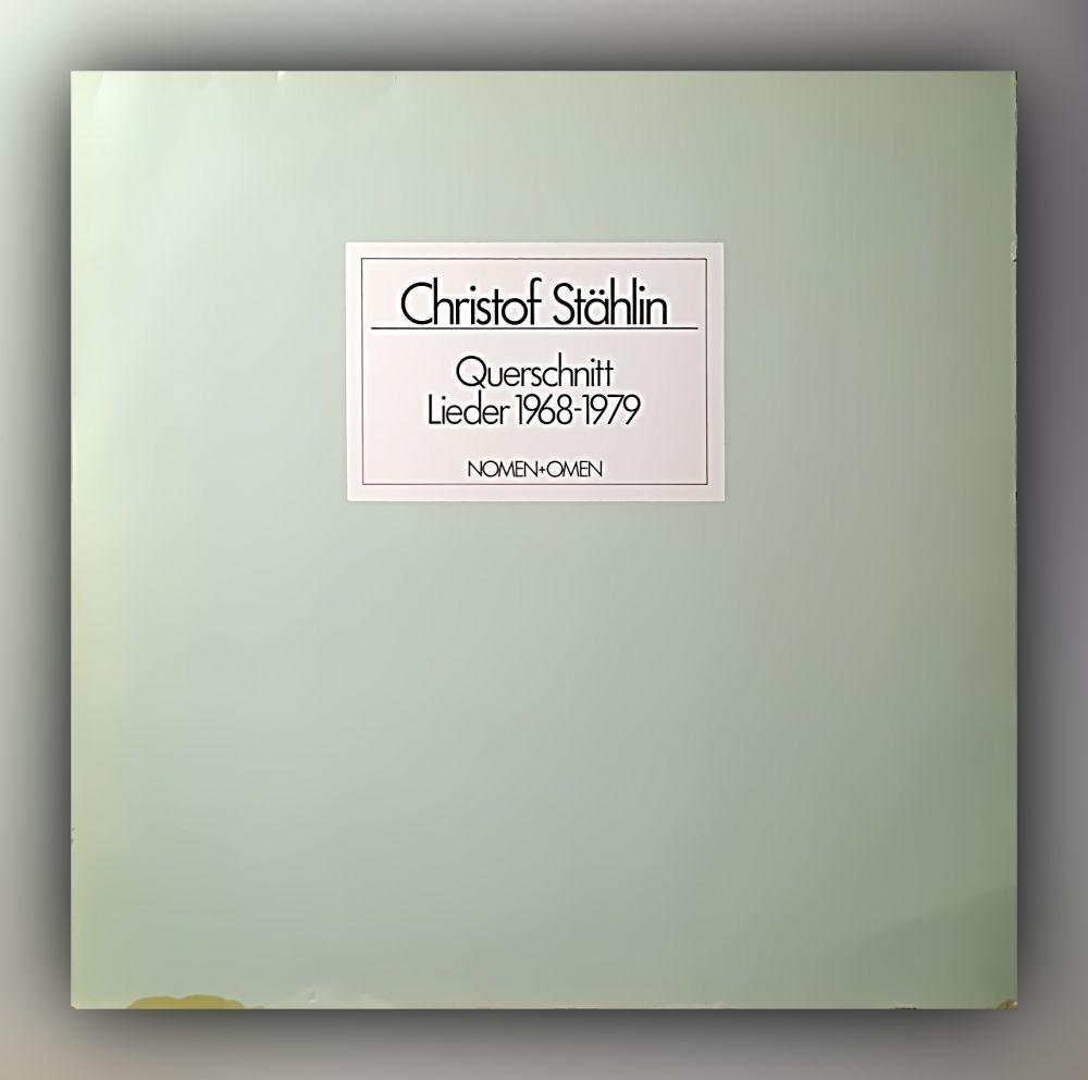 Christof Stählin - Querschnitt - Lieder 1968-1979 - Vinyl