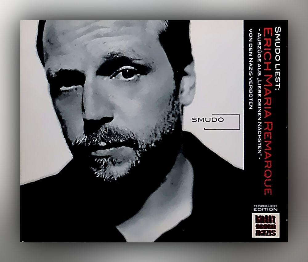 Erich Maria Remarque - Laut gegen Nazis Smudo liest: Erich Maria Remarque - CD