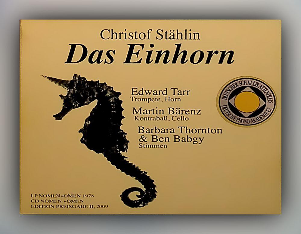 Christof Stählin - Das Einhorn - CD