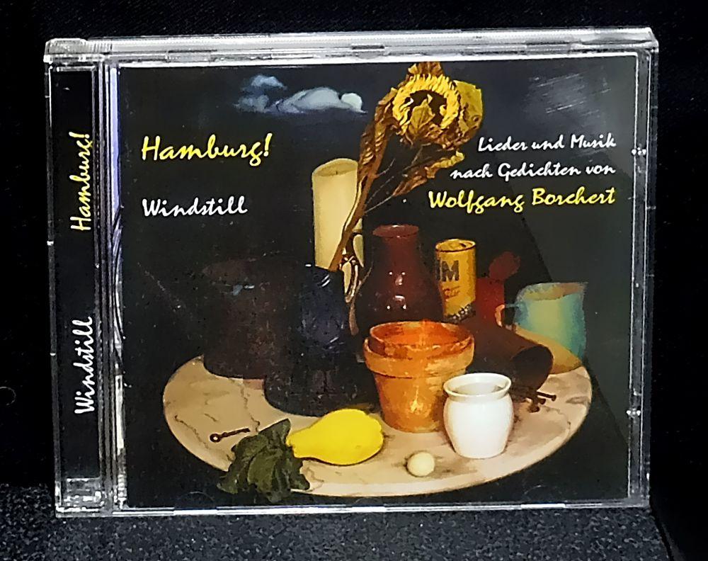 Windstill - Hamburg! Musik und Lieder nach Gedichten von Wolfgang Borchert - CD