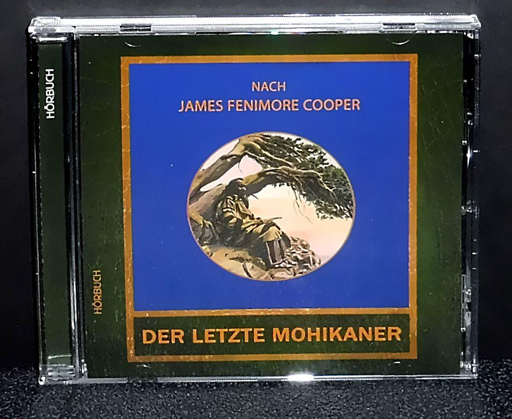 James Fenimore Cooper - Der letzte Mohikaner - CD